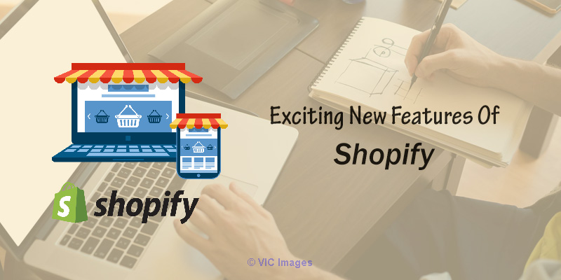 Here Are Some of the Exciting New Features That Shopify Is Offering New Jersey, NJ, US Classifieds
